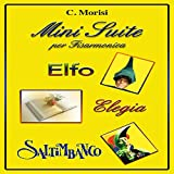 Mini suite (feat. Domenico Carota, Antonio Masia) [Elfo-Elegia-Saltimbanco]