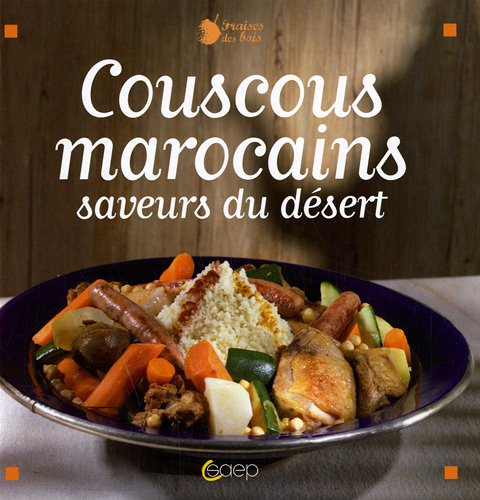 Couscous marocains : Saveurs du dessert