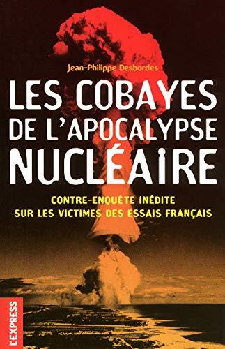 LES COBAYES DE L'APOCALYPSE NUCLEAIRE