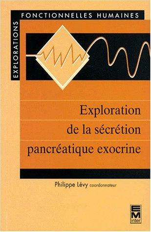 Exploration de la sécrétion pancréatique exocrine