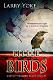 Little Birds (Detective Gloria Ramos Book 3) by Larry Yoke