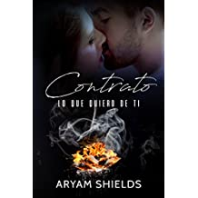 Contrato II: Lo que quiero de ti (Spanish Edition)
