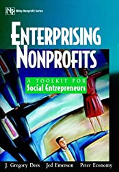 Enterprising Nonprofits: A Handbook for Social Entrepreneurs (Wiley Nonprofit Law, Finance and Management Series)