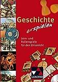 Geschichte (er)spielen. CD-ROM: Lern- und Rollenspiele für den Unterricht auf CD-ROM
