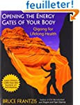 Opening the Energy Gates of Your Body...