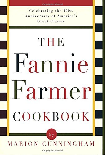 The Fannie Farmer Cookbook: Anniversary by Marion Cunningham (1996-09-09)