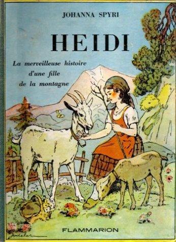 Heïdi : La merveilleuse histoire d'...