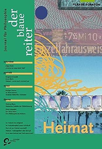 Der Blaue Reiter. Journal für Philosophie / Heimat
