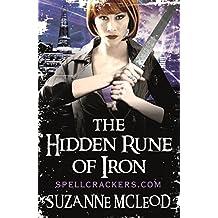 The Hidden Rune of Iron (Spellcrackers.com Book 5)