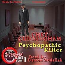 Psychopathic Killer: Scream Series, Book 1