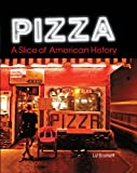 Image de Pizza: A Slice of American History