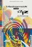 Mathematik von A-Z: Eine alphabetische Tour durch vier Jahrtausende (German Edition) by William Dunham (2014-11-04)