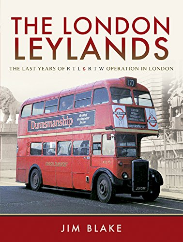The London Leylands: The Last Years of R T L and R T W Operation in London