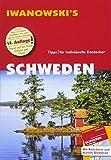 Schweden - Reiseführer von Iwanowski: Individualreiseführer mit Extra-Reisekarte und Karten-Download (Reisehandbuch)