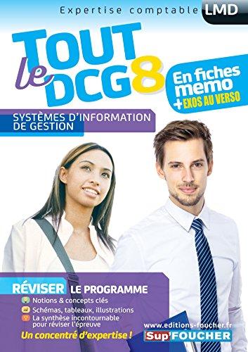Tout le DCG 8 - Systèmes d'information de gestion par Jacques Chambon, Alain Burlaud, Gilles Boisson