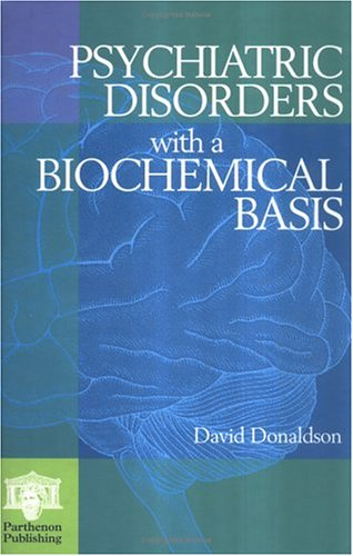 psychiatric-disorders-with-a-biochemical-basis-including-pharmacology-toxicology-and-nutritional-asp