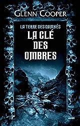 La Clé des ombres - La Terre des damnés tome 3 (3)
