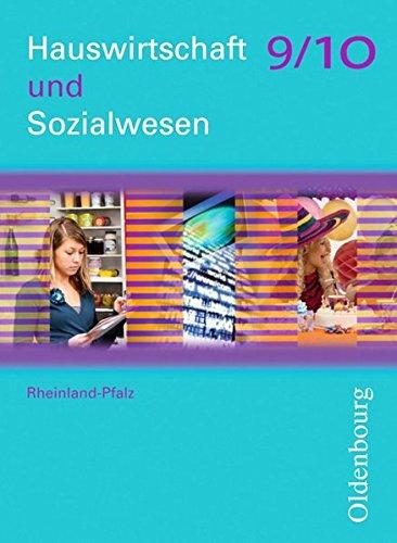 Hauswirtschaft und Sozialwesen - Rheinland-Pfalz: 9./10. Schuljahr - Schülerbuch