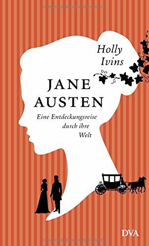 Bleiben Kostüm - Jane Austen. Eine Entdeckungsreise durch ihre