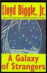 A Galaxy of Strangers