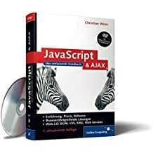 JavaScript und AJAX: Das umfassende Handbuch (Galileo Computing)