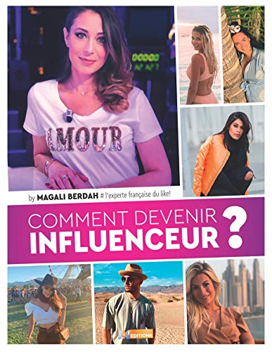 Comment devenir influenceur ? par  Magali Berdah
