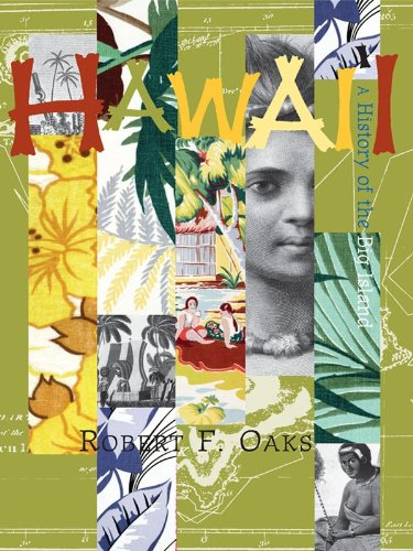 Hawai'i: A History of the Big Island (Making of America) (English Edition)