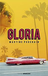 Gloria par Martine Pouchain