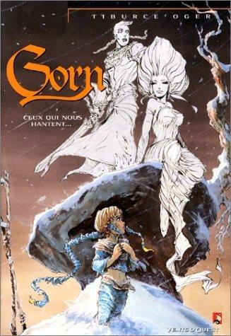 Gorn, Tome 5 : Ceux qui nous hantent de Tiburce Oger (25 septembre 1996) Album