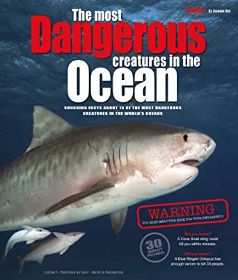 The most dangerous creatures in the ocean 30 quality for Dangerous fish in the amazon