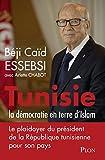 Tunisie : la démocratie en terre d'islam (Hors collection)