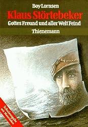 Klaus Störtebeker: Gottes Freund und aller Welt Feind. Schulausgabe mit Materialien