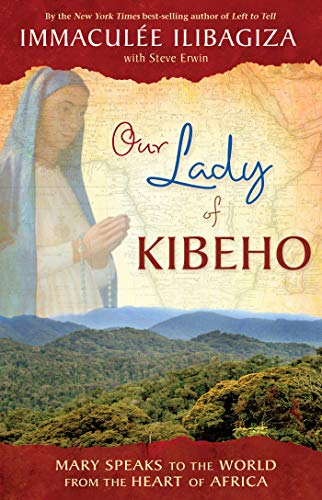 Our Lady of KIBEHO (English Edition)