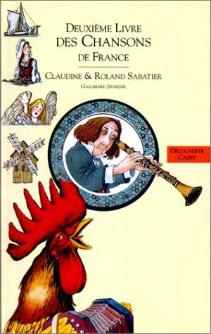 Deuxième livre des chansons de France par Claudine Sabatier