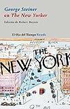 George Steiner en The New Yorker (El Ojo del Tiempo)