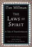 The Laws of Spirit: Simple, Powerful Truths for Making Life Work