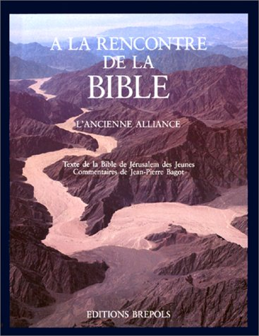 A LA RENCONTRE DE LA BIBLE TOME 1 par Collectif