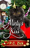 Minty's Kiss  by P.C. Zick