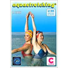 Aquastretching : Méthode de réeducation du dos en piscine