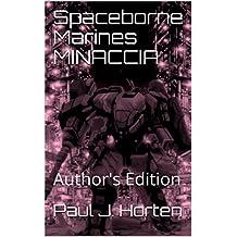 Spaceborne Marines MINACCIA: Author's Edition (Italian Edition)