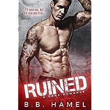 Ruined: A Dark Romance (English Edition)