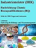 Industriemeister/-in Chemie (IHK) Trainings- / Prüfungssoftware: Mit Sicherheit zum Erfolg!
