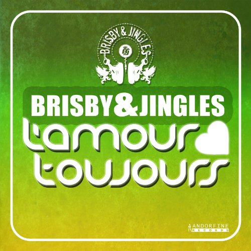 Brisby & Jingles - L'Amour Toujours