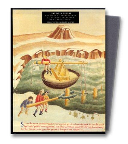 L'art de la guerre : Machines et stratagèmes de Taccola, ingénieur de la Renaissance par Mariano Taccola