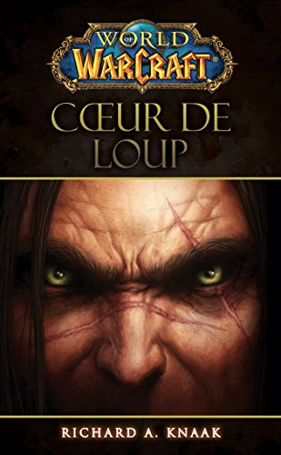 World of Warcraft : Coeur de loup