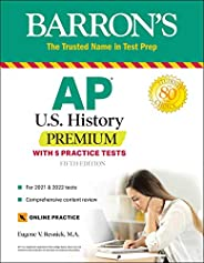 AP US History Premium: With 5 Practice Tests