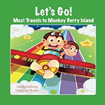 Let's Go! Mozi Travels to Monkey Berry Island (Ready for School Learning Series)