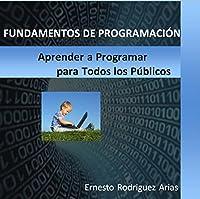 ¿Quieres aprender a programar y no tienes ni idea? ¡Este es tu libro! Explicación partiendo desde cero de los fundamentos de la programación con muchos ejemplos con soluciones para practicar. Los conocimientos adquiridos con el libro son la base para...