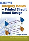 Signal Integrity Issues and Printed Circuit Board Design (Prentice Hall Modern Semiconductor Design Series)