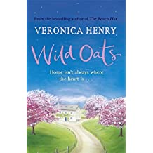 Wild Oats by Veronica Henry (2015-02-12)